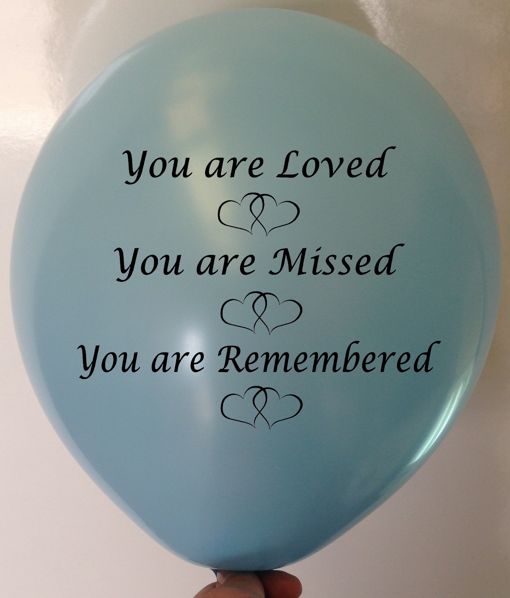 Memorial Balloons Blue You are Loved You are Missed You are Remembered