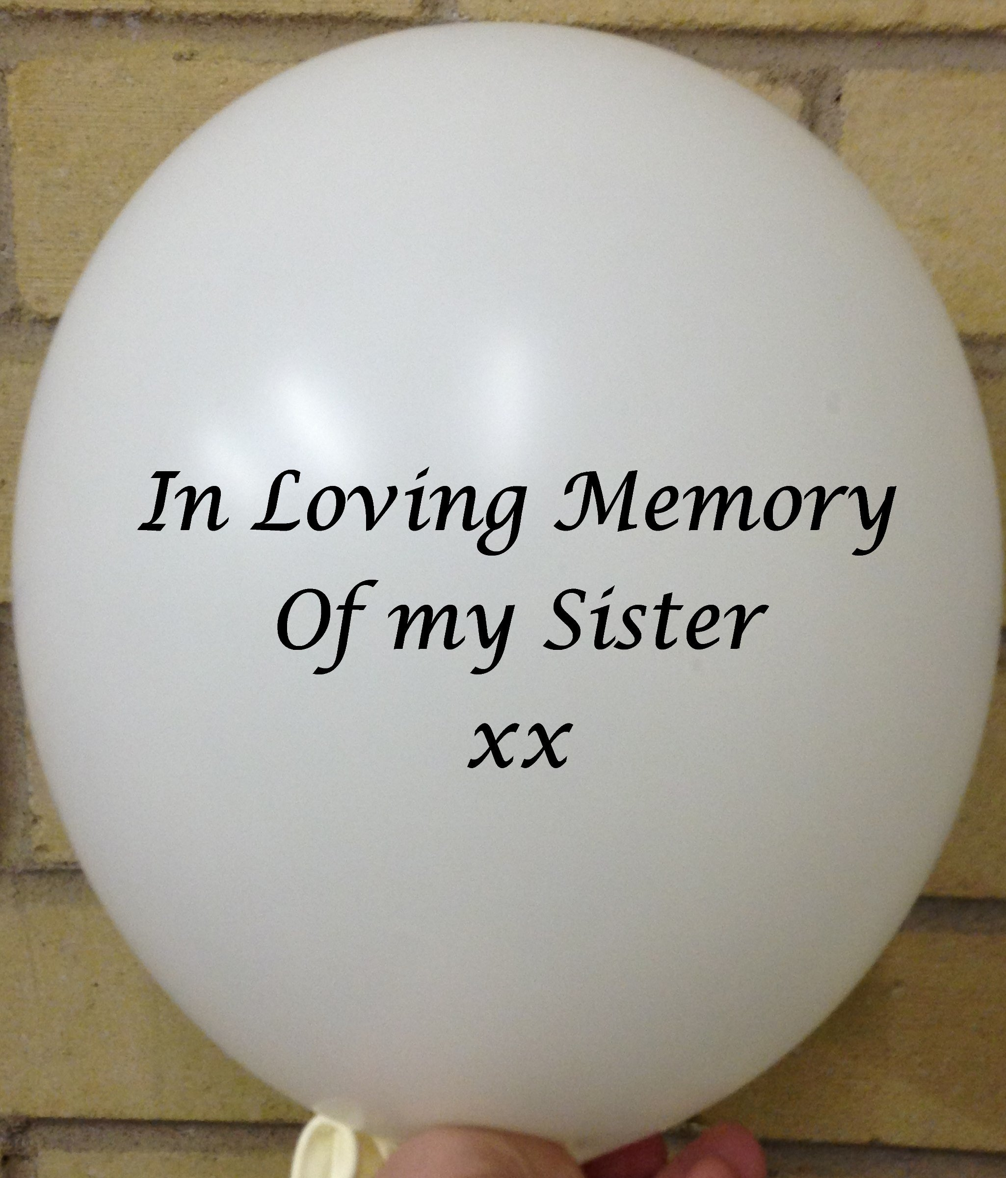 Memorial Balloons In Loving Memory of Sister