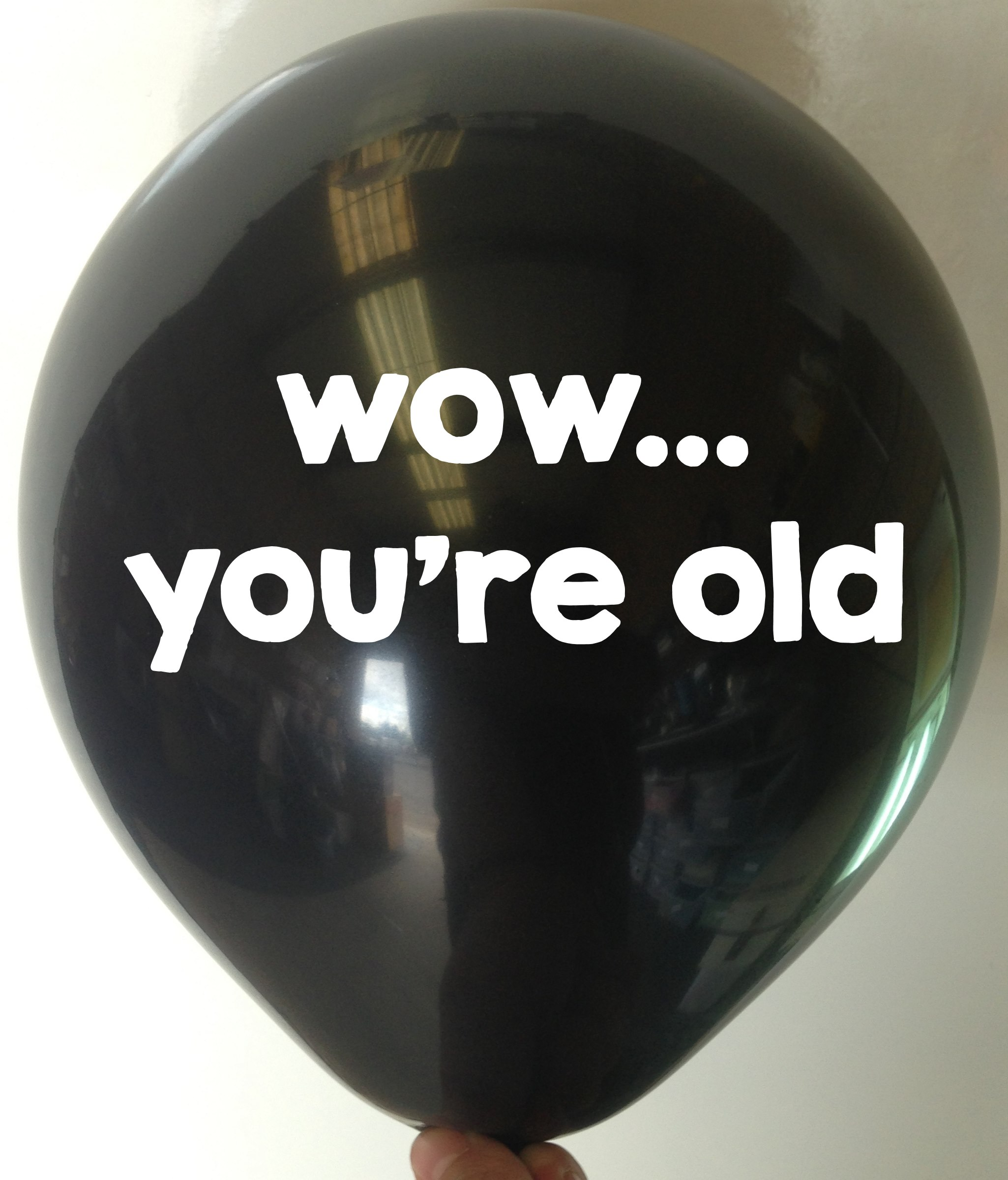 Rude Balloon wow you're old