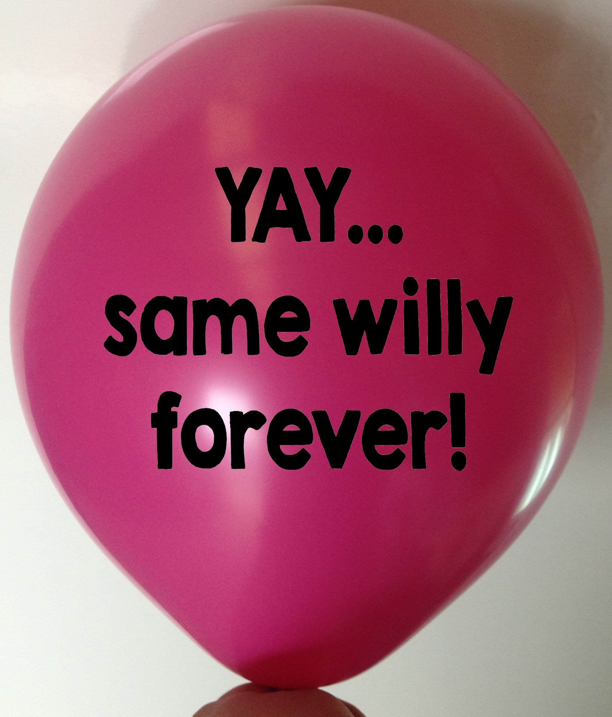 Rude Balloon yay same willy forever